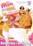 Mia i ja Kolekcja filmowa sezon 3 cz.1 Sen króla i królowej (DVD)