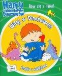 Harry i wiaderko pełne dinozaurów 1 Witaj w Dinoświecie