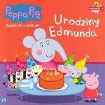 Świnka Peppa Książeczki z półeczki 29 Urodziny Edmunda