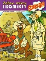 Scooby-Doo! Zabaw miksy i komiksy 1 Na pustyni