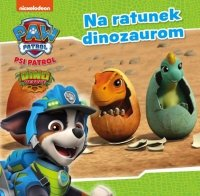 Psi Patrol 31 Na ratunek dinozaurom