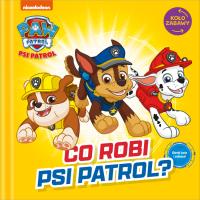 Psi Patrol Koło zabawy Co robi Psi Patrol?