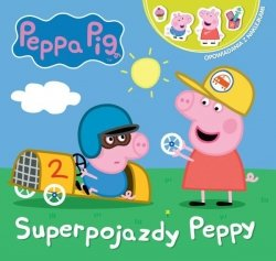 Świnka Peppa Opowiadania z naklejkami 1 Superpojazdy Peppy