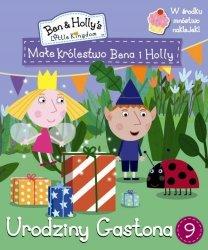 Małe królestwo Bena i Holly 9 Urodziny Gastona