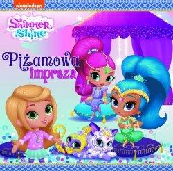 Shimmer i Shine 9 Piżamowa impreza