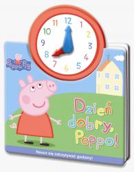 Świnka Peppa. Jak w zegarku. Dzień dobry, Peppo!