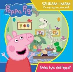 Świnka Peppa Szukam i mam Co się kryje na obrazku? Gdzie była dziś Peppa?