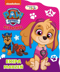 Psi Patrol Przyjaciele z bajki 3 Ekipa marzeń
