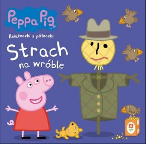 Świnka Peppa Książeczki z półeczki 70 Strach na wróble