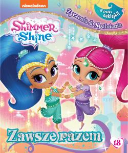 Shimmer i Shine Życzenia do spełnienia 18 Zawsze razem