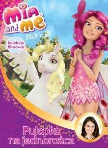 Mia i ja Kolekcja filmowa 5 Pułapka na jednorożca (DVD)