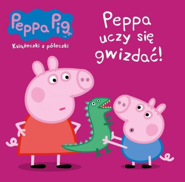Świnka Peppa Książeczki z półeczki 62 Peppa uczy się gwizdać!