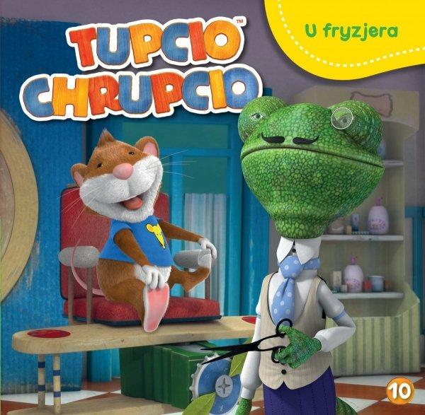 Tupcio Chrupcio 10 U fryzjera