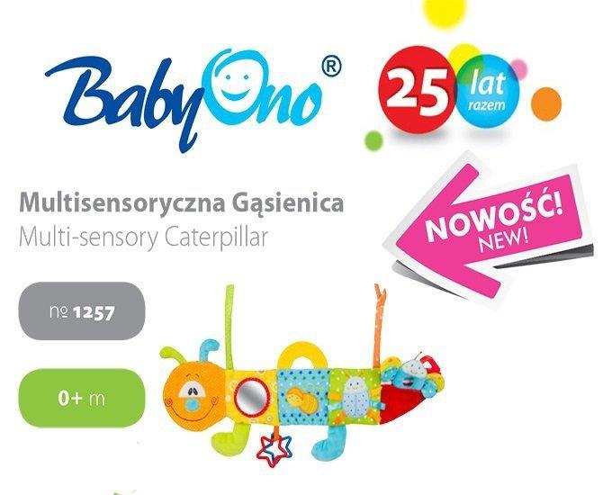 MULTISENSORYCZNA GĄSIENICA Baby Ono kod  1257