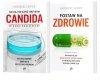 Nie daj się zjeść grzybom Candida Postaw na zdrowie