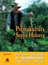 Permakultura Seppa Holzera