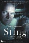 Sting opowieści z Newcastle