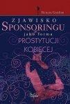 Zjawisko sponsoringu jako forma prostytucji kobiecej