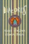 Białoruś Kraina otoczona wysokimi górami