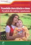 Przewlekle chore dziecko w domu z płytą DVD