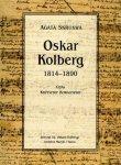 Oskar Kolberg 1814-1890