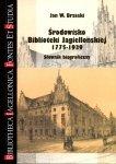 Środowisko Biblioteki Jagiellońskiej 1775-1939