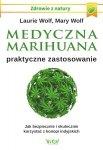 Medyczna marihuana Praktyczne zastosowanie