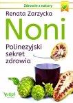 Noni Polinezyjski sekret zdrowia