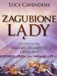 Zagubione Lądy Magiczna Historia Lemurii Atlantydy i Avalonu