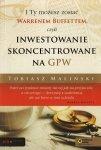 I Ty możesz zostać Warrenem Buffettem czyli inwestowanie skoncentrowane na GPW
