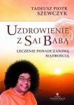 Uzdrowienie z Sai Babą