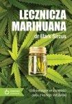 Lecznicza marihuana Uzdrawiające właściwości oleju z konopii indyjskiej