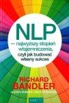NLP najwyższy stopień wtajemniczenia, czyli jak budować własny sukces