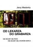 Od lekarza do grabarza