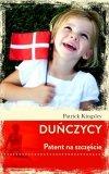 Duńczycy Patent na szczęście