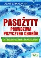 Pasożyty prawdziwa przyczyna chorób
