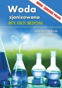 Woda zjonizowana Mity fakty medycyna