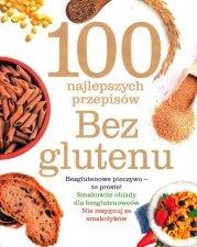 100 najlepszych przepisów bez glutenu