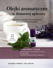 Olejki aromatyczne w domowej apteczce