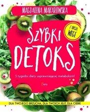 Szybki detoks. 5 tygodni diety usprawniającej metabolizm!