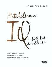 Metaboliczne IQ twój kod do zdrowia