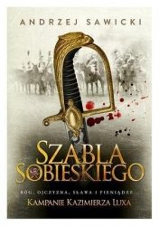 Kampanie Kazimierza Luxa 2 Szabla Sobieskiego