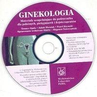 Ginekologia. Materiały uzupełniające do podręcznika dla położnych, pielęgniarek i fizjoterapeutów. Płyta CD + książka