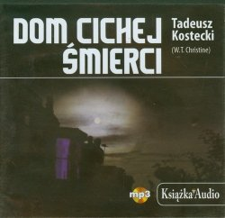 Dom cichej śmierci Książka Audiobook