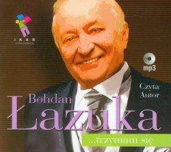 Bohdan Łazuka trzymam się Audiobook