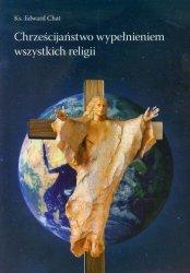 Chrześcijaństwo wypełnieniem wszystkich religii