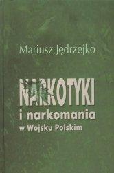 Narkotyki i narkomania w Wojsku Polskim