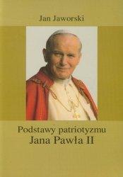 Podstawy patriotyzmu Jana Pawła II