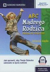 ABC Mądrego Rodzica: Droga do Sukcesu Audiobook