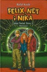 Felix Net i Nika oraz Świat Zero 2 Alternauci